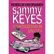 Sammy Keyes and the Showdown in Sin City by Wendelin Van Draanen