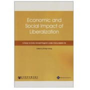China and ASEAN: Economic and Social Impact of Liberalization by Yunling Zhang
