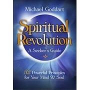 Spiritual Revolution by Michael Goddart
