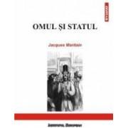 Omul Si Statul - Jacques Maritain