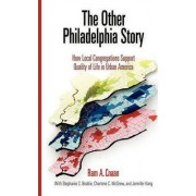 The Other Philadelphia Story by Ram A. Cnaan