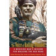 Voice of Rolling Thunder by Sidian Morning Star Jones