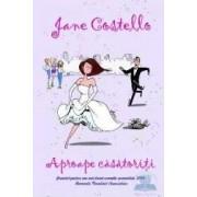Aproape casatoriti ed.2012 - Jane Costello