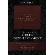 A Reader's Greek New Testament by Richard J. Goodrich