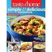 Taste of Home Simple & Delicious Cookbook by Taste of Home