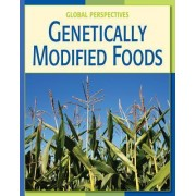 Genetically Modified Foods by Vicky Franchino