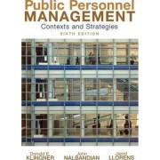 Public Personnel Management by Donald E. Klingner