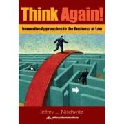 Think Again! by Jeffrey L. Nischwitz