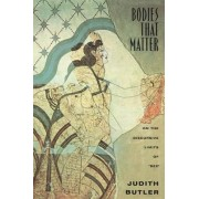 Bodies That Matter by Judith P. Butler