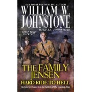 Hard Ride to Hell by William W. Johnstone