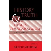 History and Truth in Hegel's Phenomenology by Merold Westphal