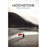 Moonstone: The Boy Who Never Was by Sj