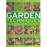 The Visual Encyclopedia of Garden Techniques by Jonathan Edwards
