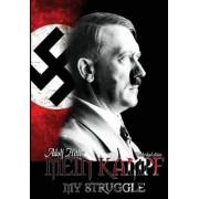 Mein Kampf - My Struggle by Adolf Hitler