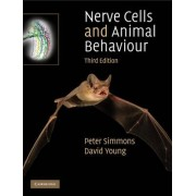 Nerve Cells and Animal Behaviour by Peter J. Simmons