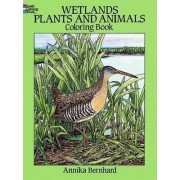 Wetlands Plants and Animals Colouring Book by Annika Bernhard