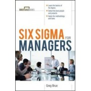 Six Sigma for Managers by Greg Brue