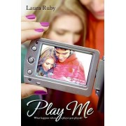 Play Me by Laura Ruby