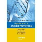 ESMO Handbook of Cancer Prevention by Dirk Schrijvers