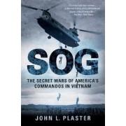Sog by John L Plaster
