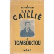 René Caillé À Tombouctou