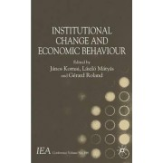Institutional Change and Economic Behaviour by Janos Kornai
