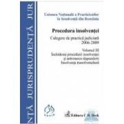 Procedura insolventei vol. III Culegere de practica judiciara 2006-2009 Inchiderea procedurii insol