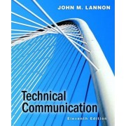 Technical Communication by John M. Lannon