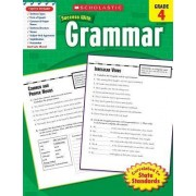 Grammar, Grade 4 by Inc Scholastic