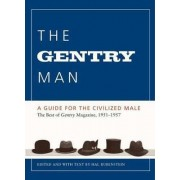 The Gentry Man: A Guide for the Civilized Male by Hal Rubenstein