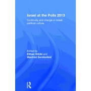 Israel at the Polls 2013: Continuity and Change in Israeli Political Culture