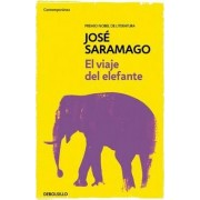 El Viaje del Elefante / The Elephant's Journey by Jose Saramago