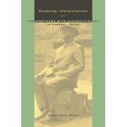 Disabling Interpretations by Susan Gluck Mezey