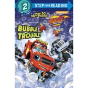 Bubble Trouble! (Blaze and the Monster Machines)