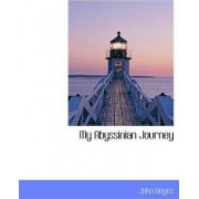 My Abyssinian Journey by John Boyes