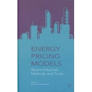 Energy Pricing Models: Recent Advances, Methods, and Tools