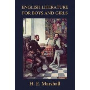 English Literature for Boys and Girls, Illustrated Edition (Yesterday's Classics) by H. E. Marshall