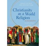 Christianity as a World Religion by Sebastian Kim