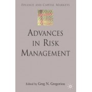 Advances in Risk Management by Greg N. Gregoriou
