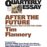 After the Future by Tim Flannery