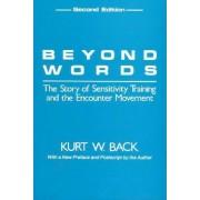 Beyond Words by Kurt W. Back