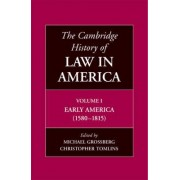 The Cambridge History of Law in America by Christopher L. Tomlins