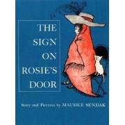 Sign on Rosie's Door by Maurice Sendak