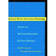 Business Driven Information Technology by David R. Laube