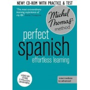 Perfect Spanish Intermediate Course: Learn Spanish with the Michel Thomas Method by Michel Thomas