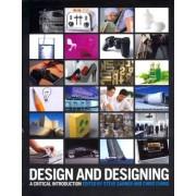 Design and Designing by Steve Garner