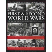 The Complete Illustrated History of the First and Second World Wars by Donald Sommerville