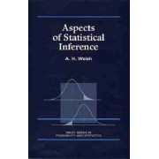 Aspects of Statistical Inference by A. H. Welsh