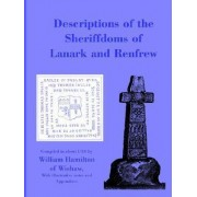 Descriptions of the Sheiffdoms of Lanark and Renfrew by Sir William Hamilton