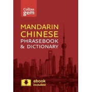 Collins Mandarin Chinese Phrasebook and Dictionary Gem Edition by Collins Dictionaries